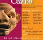 dal 16 al 19 Novembre - CASINA di Tito Maccio Plauto